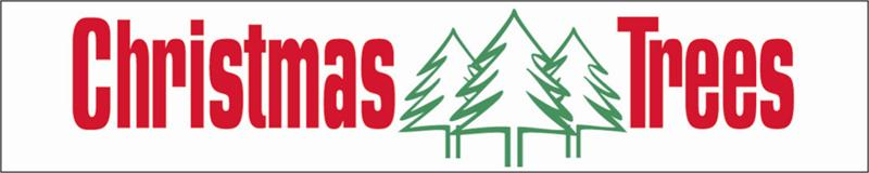 Christmas Tree Lot Signs and Banners - Christmas Tree Lot Supply